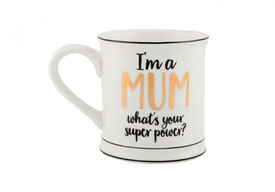 I'm a Mum, Whats your Superpower?